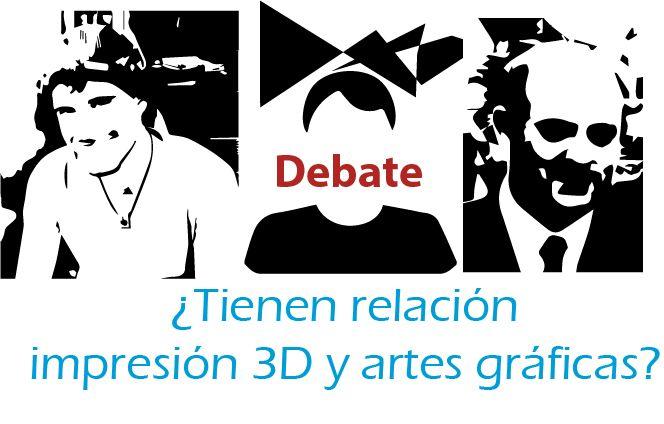 debate_hay relacion entre impresion 3D y artes graficas_laprestampa